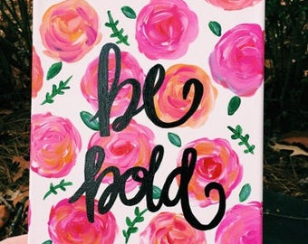 Be Bold Canvas Painting