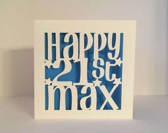 21st Birthday Card Personalised Age 21 Brother Sister Daughter Son Papercut