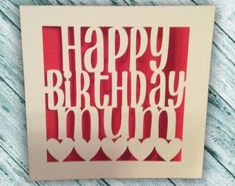 Papercut - Happy Birthday Mum Card