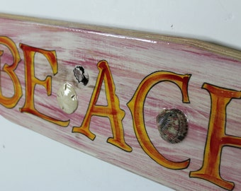 BEACH - handpainted beach house sign with sand dollar  , oyster shell sealed into finish.