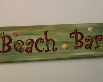 BEACH BAR - Handpainted sign on cypress wood that is perfect for your tiki bar or beach house.