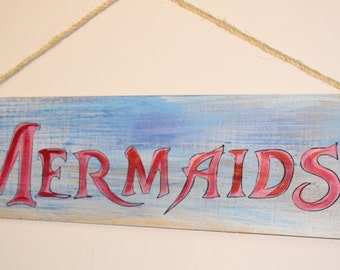 Mermaids - handpainted cypress wood sign with rope hanger