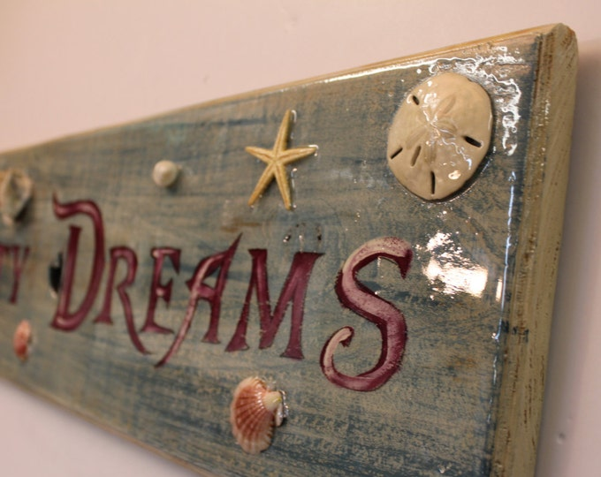SALTY DREAMS - Handpainted sign on cypress wood with high gloss finish and real seashells.