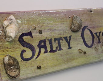 Salty Oysters - handpainted sign on cypress wood with real oyster shells and barnacles