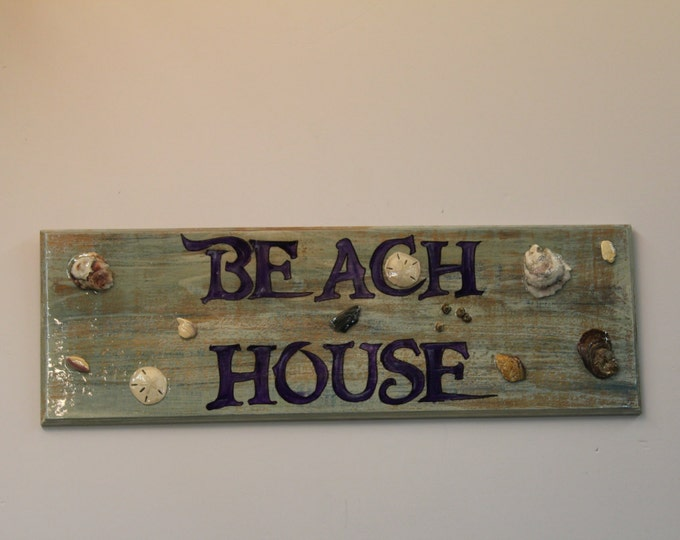 Beach House - cypress wood sign with sand dollars and oyster shells