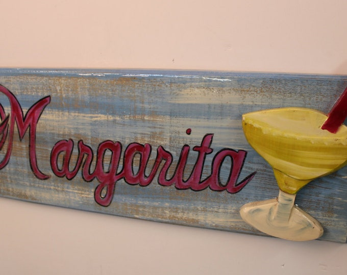 MARGARITA - Handpainted cypress wood sign with handcarved margarita glass on face of sign.