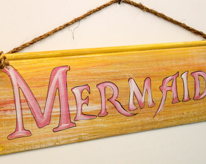 Mermaids - cypress wood sign with rope hanger