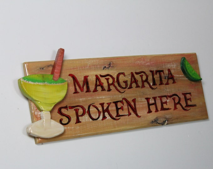 Margarita Spoken Here - Handpainted sign with carved margarita and lime slice on front of sign.