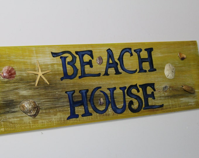 Beach House - cypress wood sign with sand dollars and oyster shells.