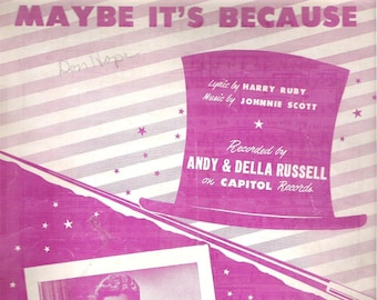 Maybe It's Because, Sheet Music, Vintage 1949