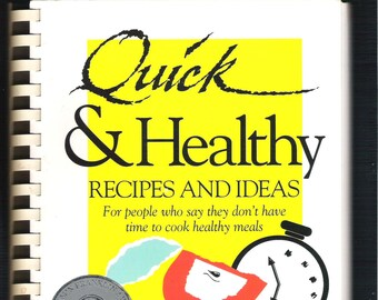 QUICK & HEALTHY Recipes and Ideas, Vintage 1990s Cookbook, Healthy Meals, Signed Edition