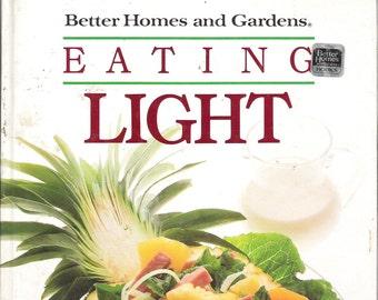 """Better Homes and Gardens Cookbook """"EATING LIGHT"""" Vintage 1989 Cookbook"""
