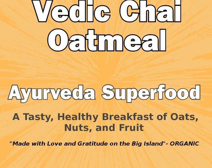 Vedic Chai Oatmeal - Organic - Ayurveda - Digestion - Morning Breaky - Maui - Superfoods
