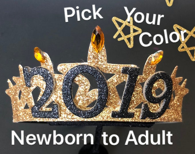 2019 Crown,New Years Eve party Crown,Baby New Years Elastic Headband,New Years Newborn Baby,Baby Crown Headband,2019 new years photo prop