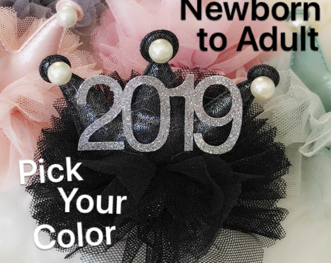 2019 Crown,New Years Eve party Crown,Baby New Years Eve Elastic Headband,New Years Newborn Baby,Baby Crown Headband,new years  photo prop