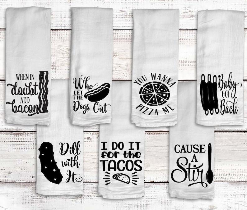 Funny Kitchen Towel Flour Sack Towels Kitchen Decor image 0