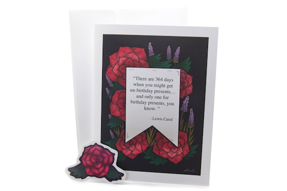 Lewis carroll unbirthday quote greeting card with flowers etsy image 0 m4hsunfo