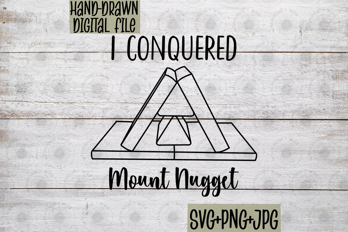 I Conquered Mount Nugget Digital Files Nugget Build Guide ...