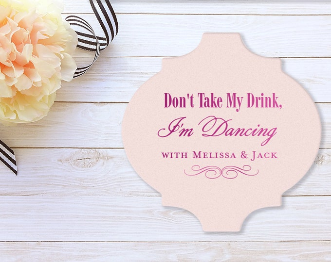 Featured listing image: Drink Coasters, Don't Take My Drink I'm Dancing, Personalized Coasters, Party Favors, Monogrammed Wedding Coasters, Bar Coasters 106