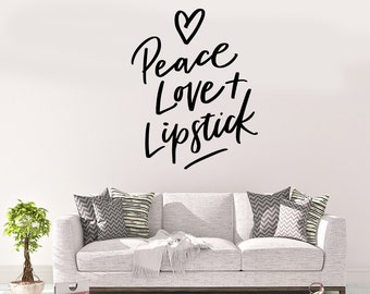 Peace Love and Lipstick, Wall Decal, Wall Decals, Wall Decor, Vinyl Decal, Wall Art, Beauty Salon, Beauty Salon Decal, Women Wall Decal
