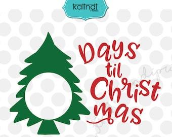 days till christmas svg merry christmas svg christmas svg christmas quote svg winter svg christmas svg files cr93