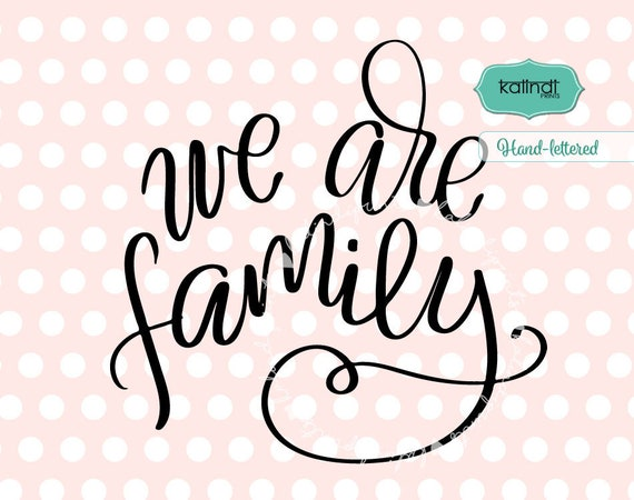 we are family svg sports svg sports team svg hand lettered