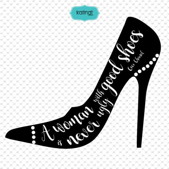 Shoes SVG file, Fashion quotes clipart, quotes svg file, Girly svg,  ID#svgqf1