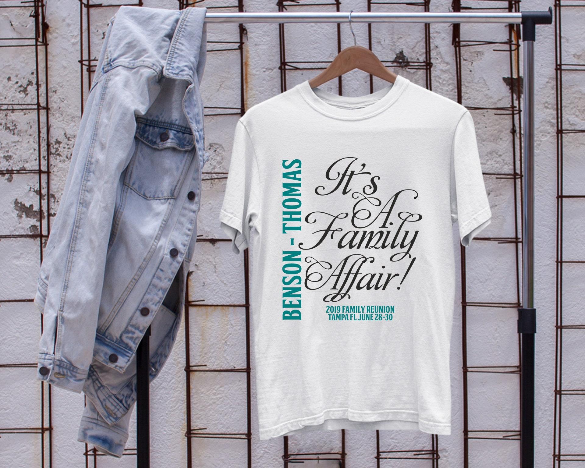 Family Reunion Shirts Custom Family Tshirts Its A Family Affair