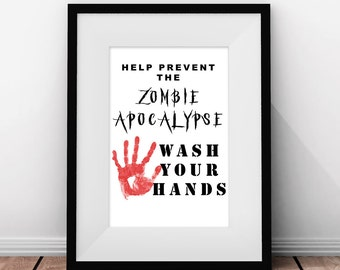 Printable Wall Art, Zombie Wall Art, Zombie Gift, Bathroom Decor, Bathroom Sign, Help Prevent Zombie Apocalypse, Bathroom Decor