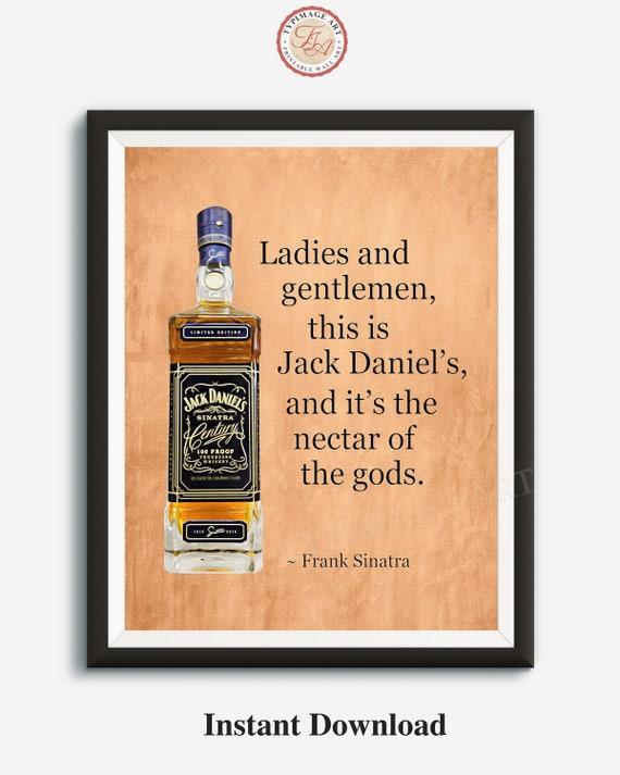 Frank Sinatra Quote, Gift for Him, Home Bar Print, Whiskey Print, Digital  Oil Painting, Whiskey Art Print, Jack Daniels Painting, Download
