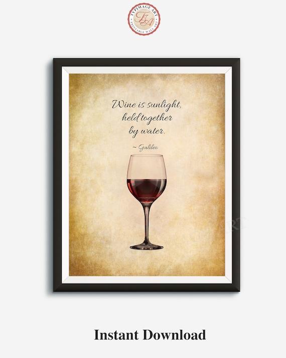 wine wall art wine quote galileo quote wine is sunlight