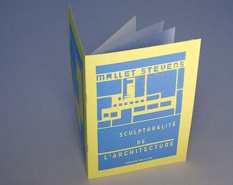 Mallet Stevens, Sculpturality of Architecture