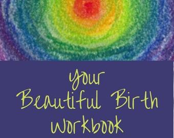 Your Beautiful Birth Workbook