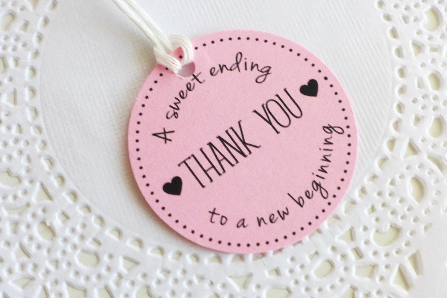 Thank You Tags A sweet ending to a new Beginning Bridal