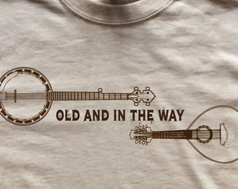 Dead Bluegrass Shirt-Old and in the Way-Adult Uni T Shirt Sizes S M L XL 2X 3X 4X 5X-Natural T Shirt