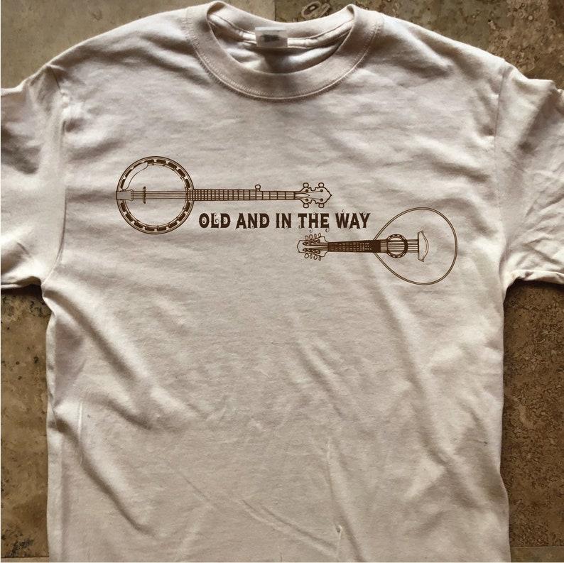 a97f3de8b2d3b Dead Bluegrass Shirt-Old and in the Way-Adult Uni T Shirt Sizes S M L XL  XXL-Natural T Shirt