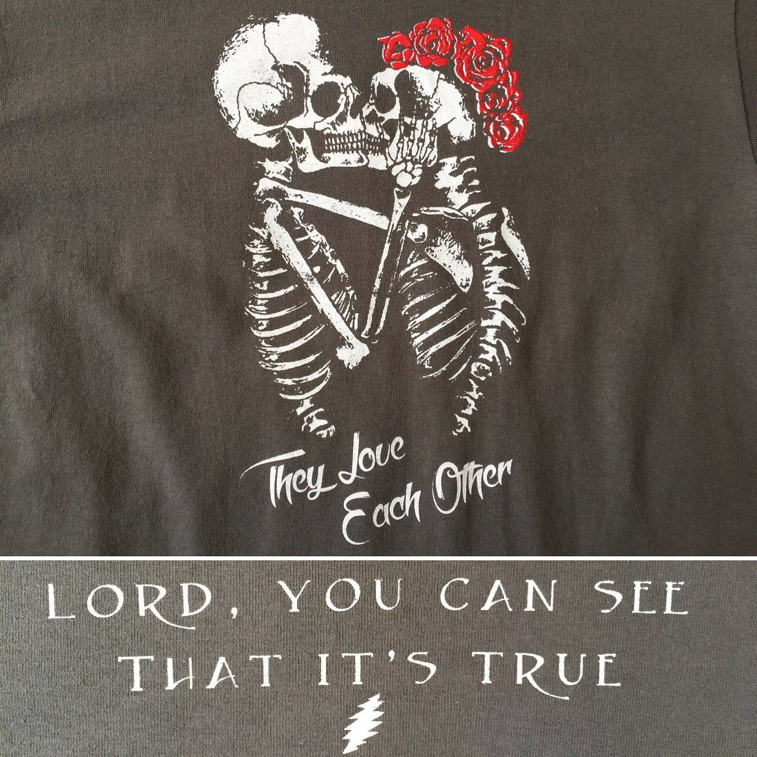 They Love Each Other: Grateful Dead Inspired Shirt-They Love Each Other TLEO Lot