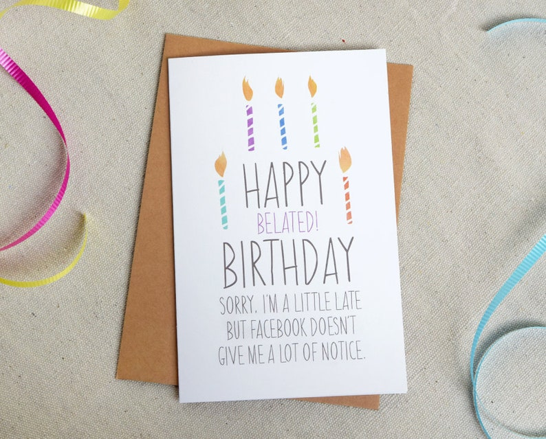 Funny Belated Facebook Birthday Greeting Card From Anyone