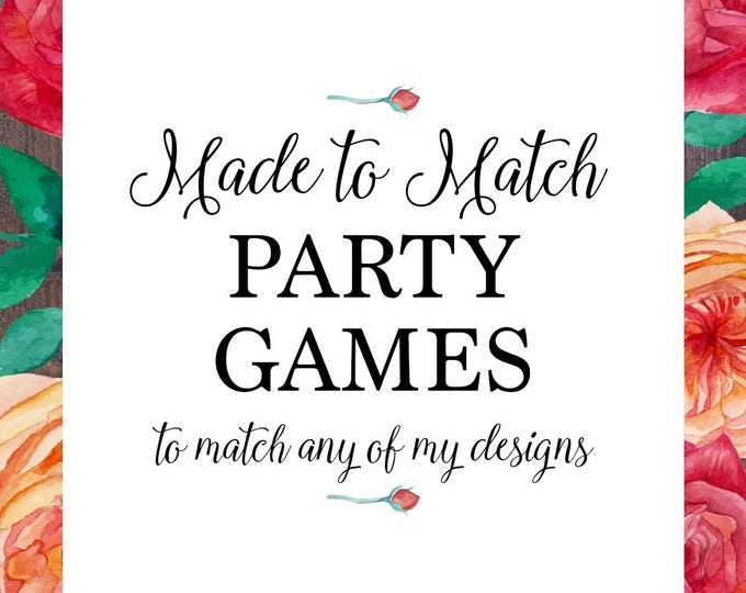 Party games, made to match any of my designs, suitable for engagement games, baby shower games, bridal shower games, digital printable