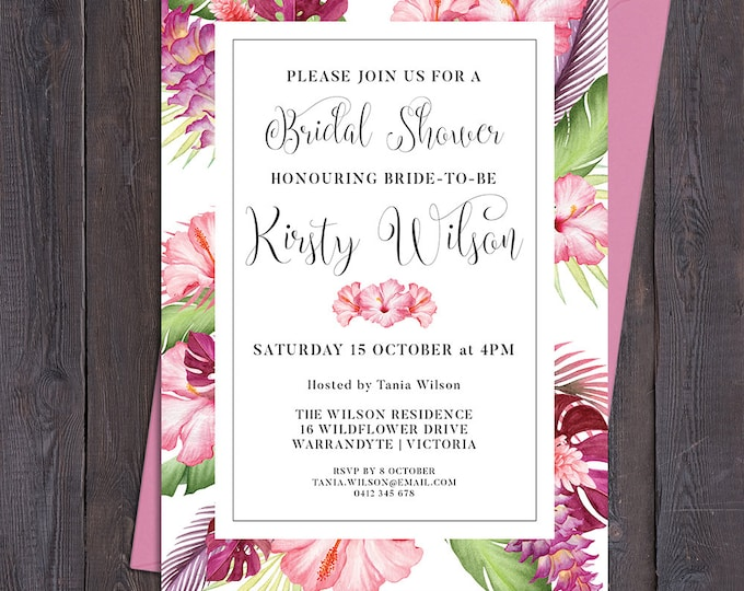 Tropical invitation, floral customised for any occasion - engagement, bridal or baby shower, luau, save the date, wedding, digital printable