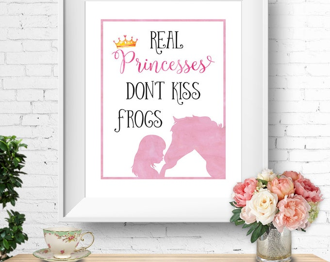 Real Princesses Don't Kiss Frogs quote, horse wall print, printable art, watercolour pink, instant download, buy 3 get 1 FREE!