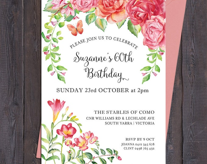 Floral birthday invitation, floral invitation, rose invitation, any age, 1st, 2nd, 3rd, 40th 50th 60th 70th 80th 90th, digital printable