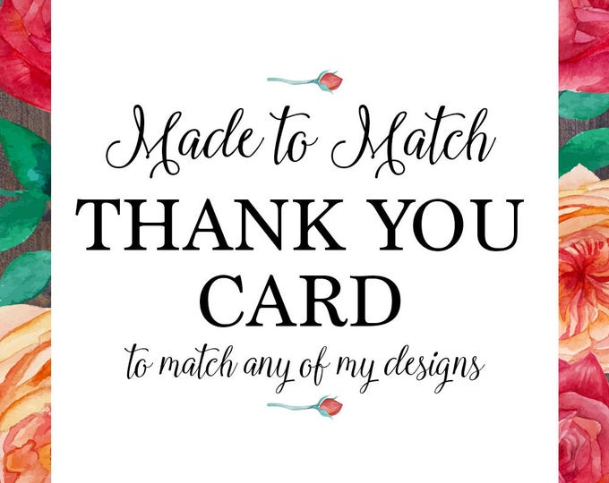 Thank you card, made to match any of my designs, wedding, engagement, baby shower, bridal shower, baptism christening digital printable