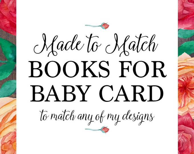 Bring a book insert, books for baby card, books for the baby, made to match any of my designs, baby shower, customised digital printable