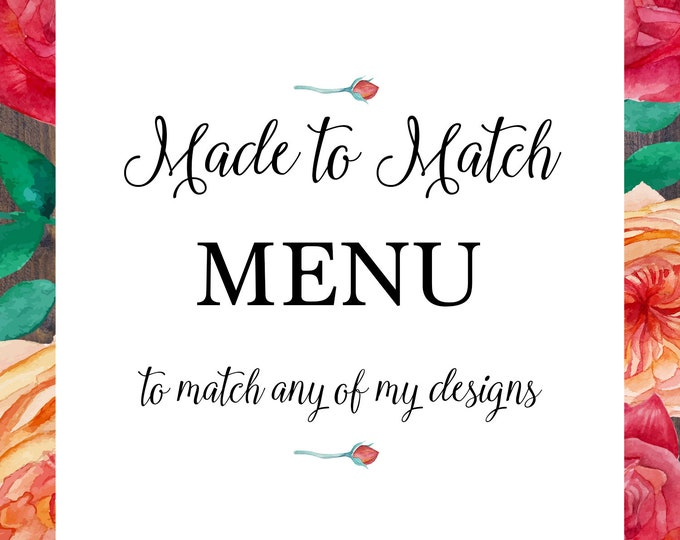 Menu, made to match any of my designs, suitable for wedding, engagement, bridal shower, baby shower, Christening, Baptism, digital printable