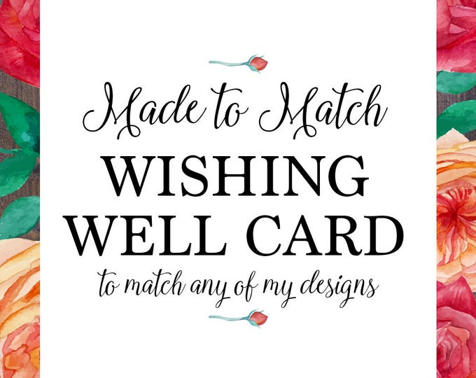 Wishing well card, matching, made to match any of my designs, wedding, engagement, digital printable, Debra Bond Designs, debrabonddesigns
