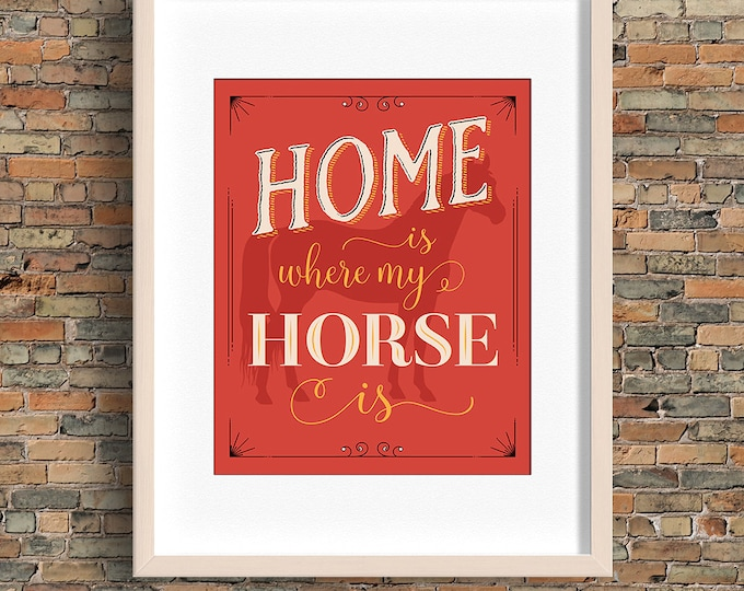 Home Is Where My Horse Is quote, horse wall art, red, instant download, buy 3 get 1 FREE!