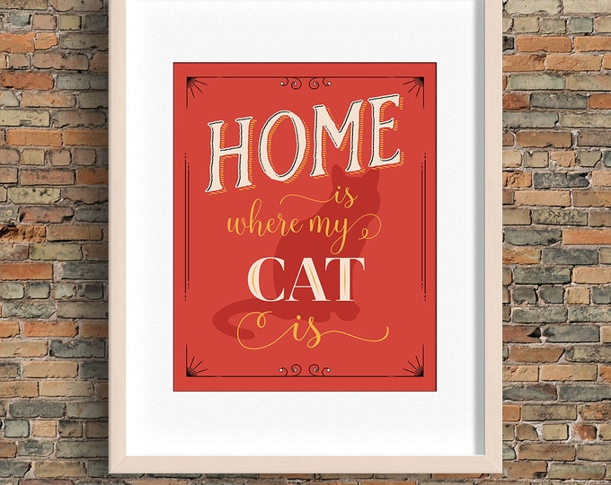 Home Is Where My Cat Is quote, cat wall art, red, instant download, BUY 3 prints get 1 FREE!
