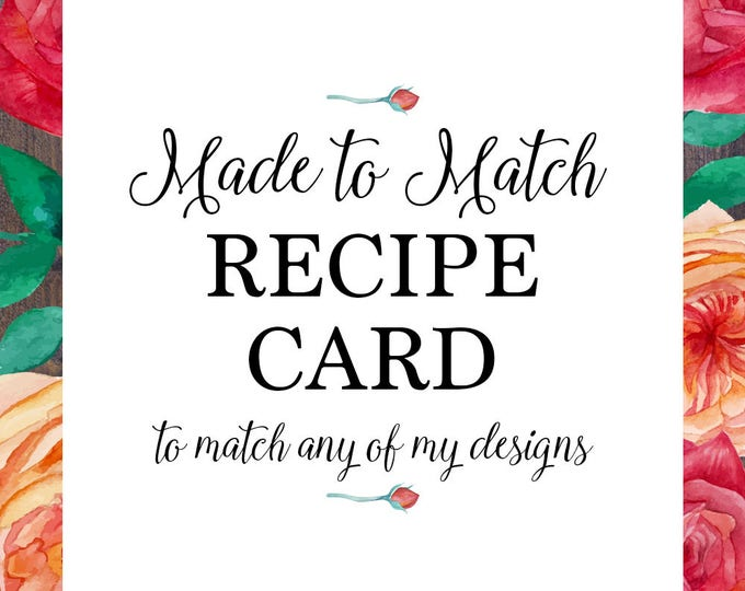 Recipe card, made to match any of my designs, suitable for bridal shower, baby shower, kitchen tea, digital printable