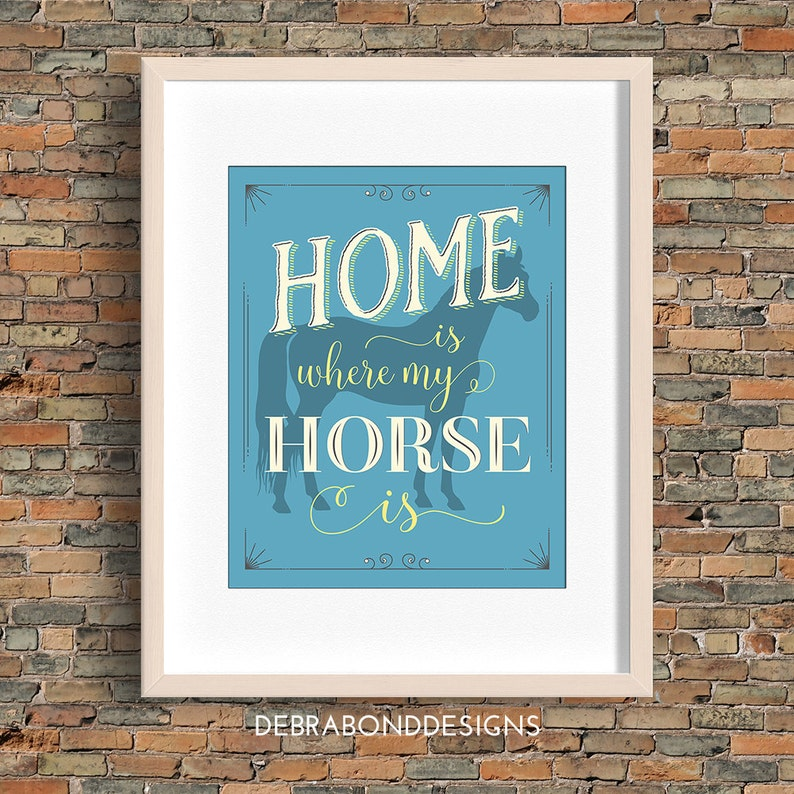 Home Is Where My Horse Is quote horse wall art blue instant image 0